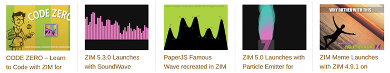 ZIM Blog with updates for ZIM JavaScript Canvas Framework with CreateJS and ZIMjs