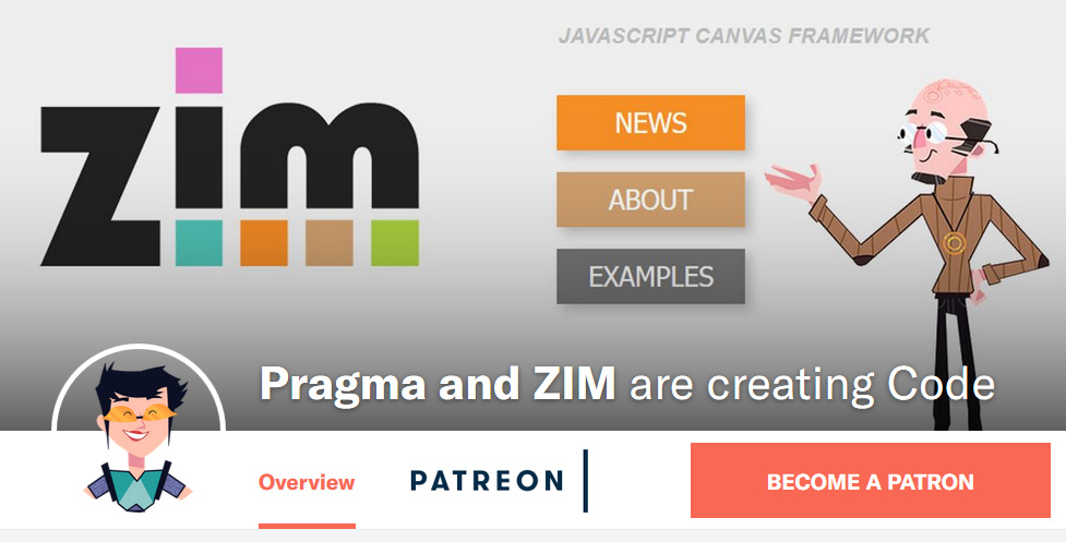 please help support ZIM on PATREON - JavaScript HTML Canvas Interactive Media Framework powered by CreateJS - ZIMjs